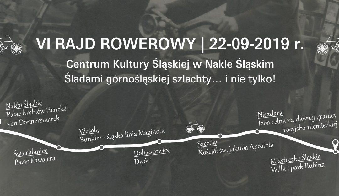 """VI Rajd Rowerowy """"Śladami górnośląskiej szlachty i nie tylko!"""""""