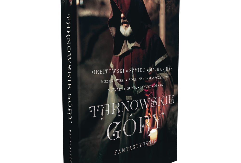 Tarnowskie Góry  Fantastycznie – antologia tarnogórskich opowiadań