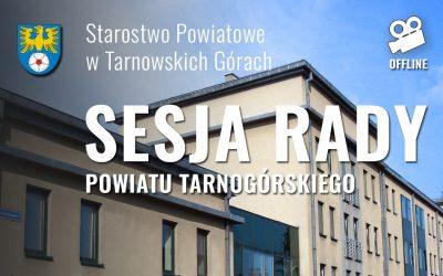 Sesja Rady Powiatu Tarnogórskiego