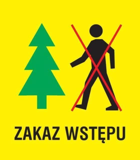 znak zakaz wstępu do lasu