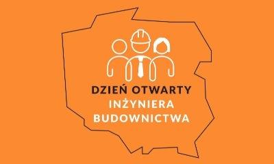 Dzień Otwarty Inżyniera Budownictwa – ogólnopolska akcja PIIB