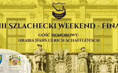 VIII Szlachecki weekend – Finał
